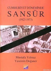 Cumhuriyet Döneminde Sansür 1923-1973