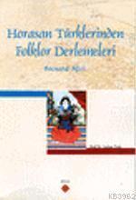 Horasan Türklerinden Folklor Derlemeleri; Bocnur Ağzı