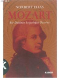 Mozart; Bir Dahinin Sosyolojisi Üzerine