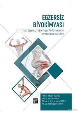 Egzersiz Biyokimyası Spor Egzersiz Sağlık: İnsan Performansının Biyokimyasal Temelleri