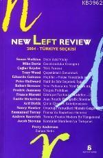 New Left Review 2004; Türkiye Seçkisi