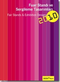 Fuar Standı ve Sergileme Tasarımları 2010