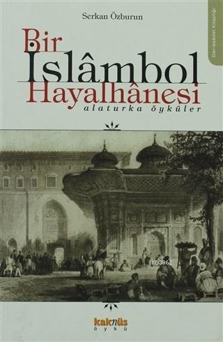 Bir İslambol Hayalhanesi