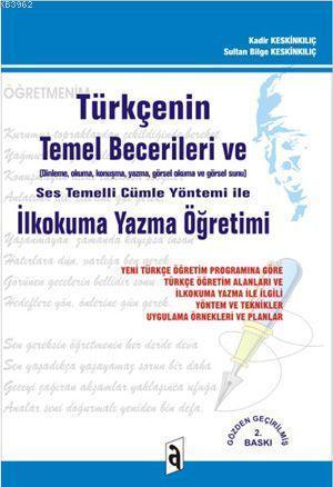 Türkçenin Temel Becerileri Ve; İlkokuma Yazma Öğretimi