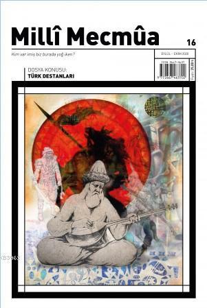 Millî Mecmûa Dergisi; Milli Mecmua Sayı 16 / Eylül - Ekim 2020