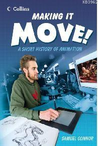 Making it Move! - A Short History of Animation (Read On Series)