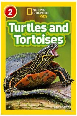 Turtles and Tortoises (Readers 2); National Geographic Kids
