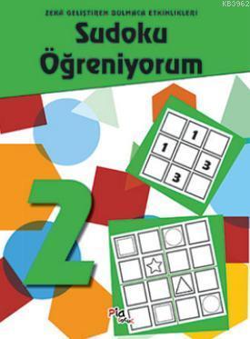 Sudoku Öğreniyorum - 2; Zeka Geliştiren Bulmaca Etkinlikleri