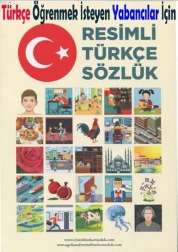 Resimli Türkçe Sözlük; Türkçe Öğrenmek İSteyen Yabancılar İçin