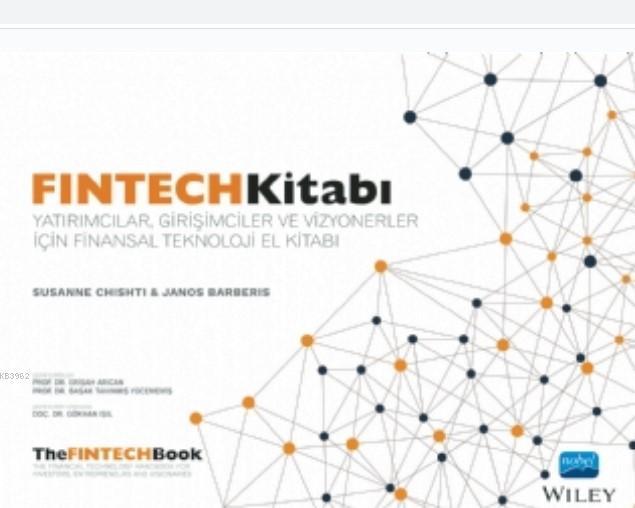 Fintech Kitabı; The FinTech Book