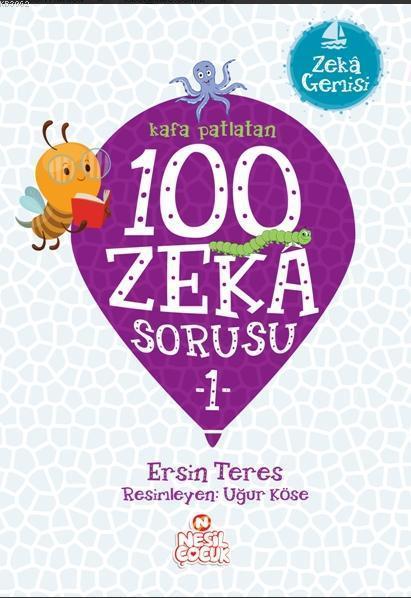Kafa Patlatan 100 Zeka Sorusu 1; Zeka Gemisi
