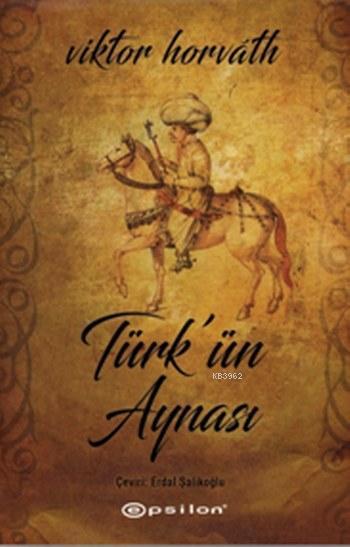 Türk'ün Aynası