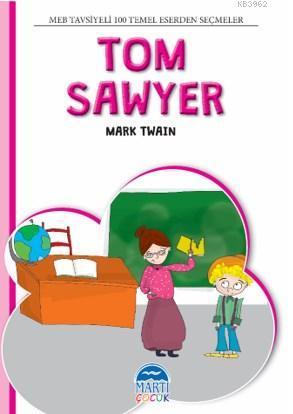 4. Sınıf 100 Temel Eserden Seçmeler Set 2; Tom Sawyer