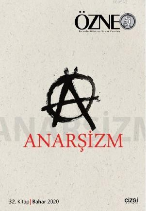 Özne 32. Kitap Anarşizm