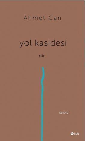 Yol Kasidesi