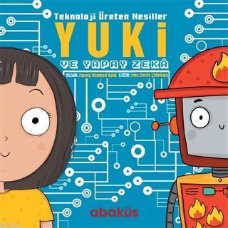 Yuki ve Yapay Zeka - Teknoloji Üreten Nesiller