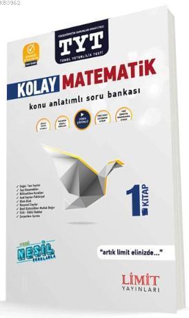 Limit Yayınları TYT Kolay Matematik 1. Kitap Konu Anlatımlı Soru Bankası Limit