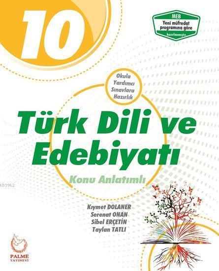 Palme Yayınları 10. Sınıf Türk Dili ve Edebiyatı Konu Anlatımlı Palme