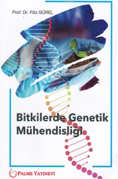 Bitkilerde Genetik Mühendisliği