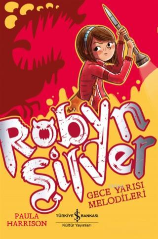 Robyn Silver; Gece Yarısı Melodileri