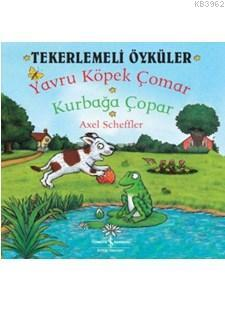 Tekerlemeli Öyküler; Yavru Köpek Çomar Kurbağa Çopar