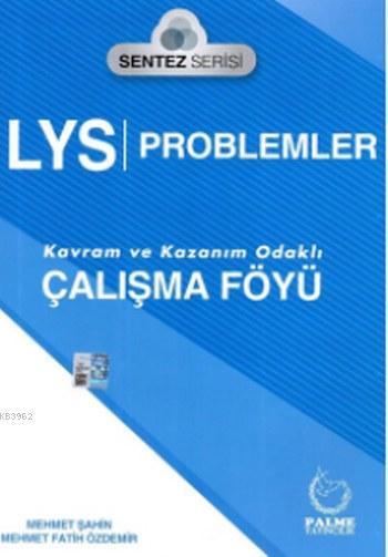 LYS Problemler Sentez Serisi Çalışma Föyü