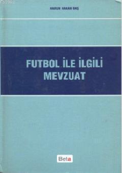 Futbol ile İlgili Mevzuat