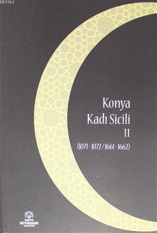 Konya Kadı Sicili 11; (1071 - 1072 / 1661 - 1662)