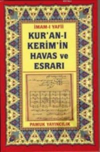 Kur'an-ı Kerim'in Havas ve Esrarı (Dua-035)