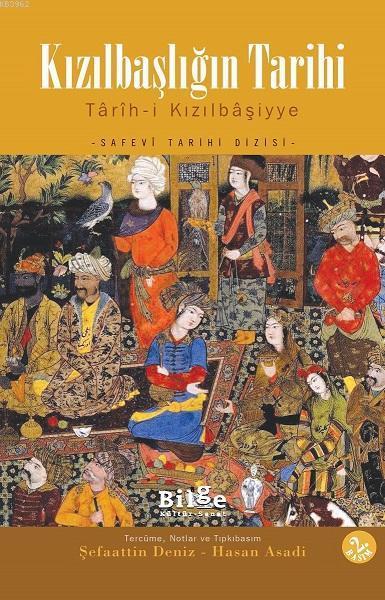 Kızılbaşlığın Tarihi; Târîh-i Kızılbâşiyye