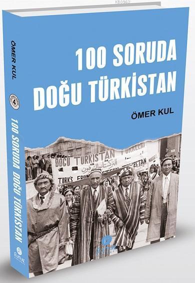 100 Soruda Doğu Türkistan