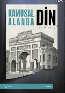 Kamusal Alanda Din