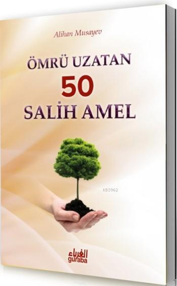 Ömrü Uzatan 50Salih Amel