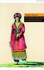 Di Folklora Kurdi de Serdestiyeke Jinan