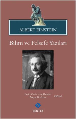 Albert Einstein Bilim ve Felsefe Yazıları