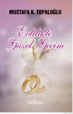 Evlilikte Güzel Geçim