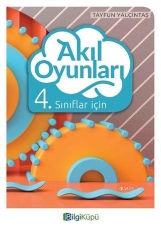 Bilgi Küpü Yayınları 4. Sınıf Akıl Oyunları Bilgi Küpü