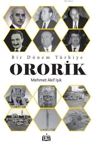Bir Dönem Türkiye - Ororik
