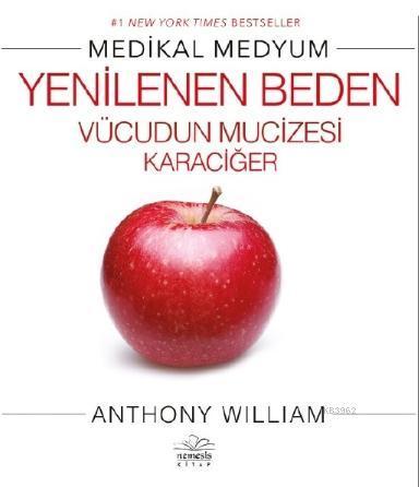 Medikal Medyum - Yenilenen Vücudun Mucizesi Karaciğer
