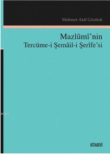 Mazlûmî'nin Tercüme-i Şemâil-i Şerîfe'si