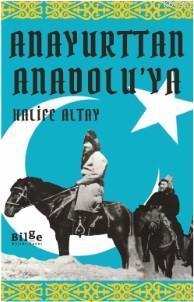 Anayurttan Anadolu'ya