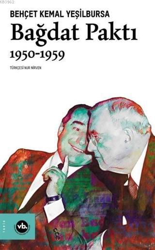 Bağdat Paktı 1950 - 1959