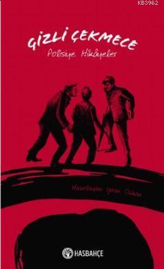 Gizli Çekmece - Polisiye Hikayeler