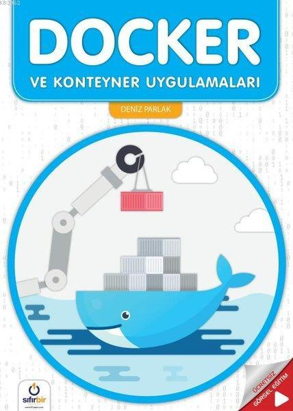 Docker ve Koteyner Uygulamaları; Uzmanından