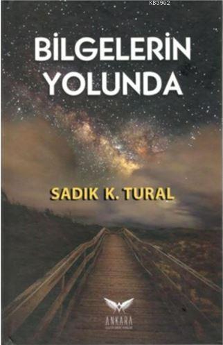 Bilgelerin Yolunda (Ciltli)
