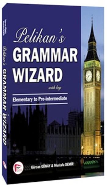 Pelikan 's Grammar Wizard; Elementary to Pre-intermediate