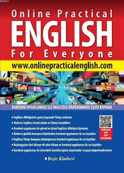 Online Practical English For Everyone; www.onlinepracticalenglish.com (60 Günlük Üyelik Hediye)