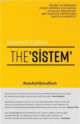 Sistem'in Eğitimi - The Sistem