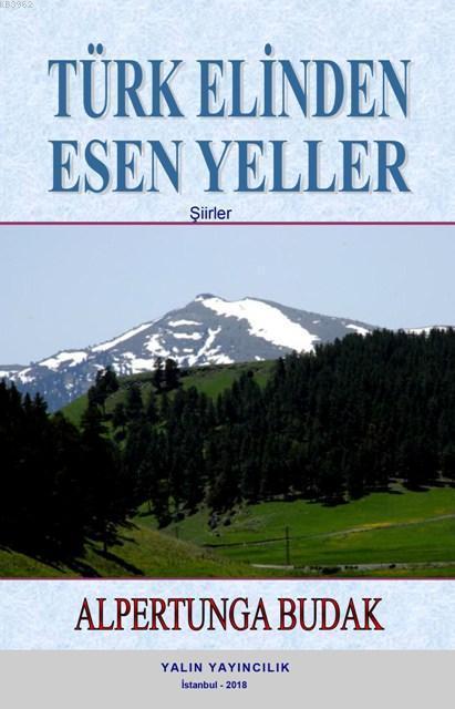 Türk Elinden Esen Yeller