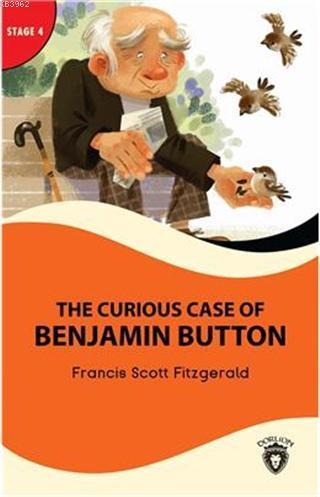 The Curious Case Of Benjamin Button - Stage 4; Alıştırma ve Sözlük İlaveli